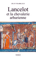 Lancelot et la chevalerie arthurienne [Pdf/ePub] eBook