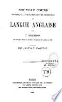 Nouveau cours pratique analytique, théorique et synthétique de langue anglaise