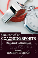The Ethics of Coaching Sports