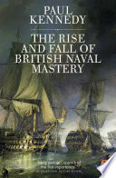 The Rise And Fall of British Naval Mastery Book