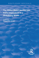 The United States and Europe  Policy Imperatives in a Globalizing World