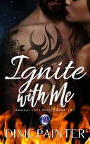 Ignite With Me