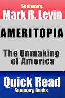 Summary  Mark R  Levin Ameritopia