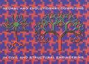 Developments in Neural Networks and Evolutionary Computing for Civil and Structural Engineering