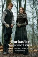 Outlander Awesome Trivia