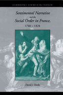 Sentimental Narrative and the Social Order in France, 1760-1820