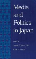 Media and Politics in Japan