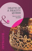 Death of a Beauty Queen (Mills & Boon Intrigue) (The Delancey Dynasty, Book 4) [Pdf/ePub] eBook