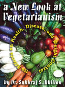 A New Look at Vegetarianism  Its Positive Effects on Health and Disease Control