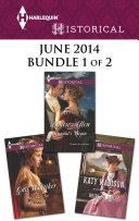 Harlequin Historical June 2014 - Bundle 1 of 2