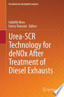Urea SCR Technology for deNOx After Treatment of Diesel Exhausts Book