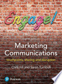 """Marketing Communications: Touchpoints, Sharing and Disruption"" by Chris Fill, Sarah Turnbull"