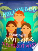 Aunt Jane s Nieces Out West