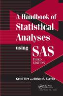 A Handbook of Statistical Analyses using SAS  Third Edition