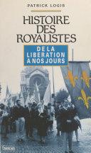Histoire des royalistes : de la Libération à nos jours