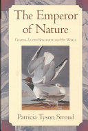 The Emperor of Nature: Charles-Lucien Bonaparte and His World