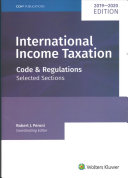 International Income Taxation  Code and Regulations  Selected Sections  2019 2020 Edition