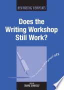Does the Writing Workshop Still Work