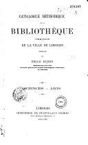 Catalogue méthodique de la bibliothèque communale de la ville de Limoges