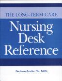 The Long-term Care Nursing Desk Reference