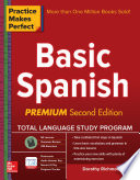Practice Makes Perfect Basic Spanish Second Edition