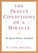 The Twelve Conditions Of A Miracle Book