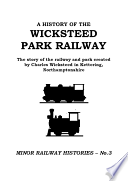 A History Of The Wicksteed Park Railway