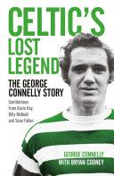 Celtic s Lost Legend