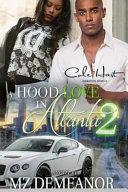 A Hood Love in Atlanta 2