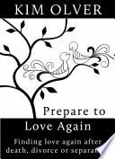 Pepare To Love Again Ebook Book PDF