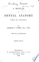 A Manual Of Dental Anatomy Human And Comparative