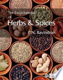 """The Encyclopedia of Herbs and Spices"" by P N Ravindran"