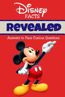 Disney Facts Revealed Answers to Fans - Curious Questions