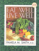 Eat Well  Live Well