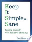 Keep It Simple   Sane