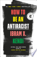 How to Be an Antiracist Ibram X. Kendi Cover