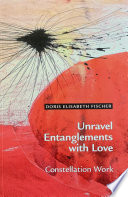 Unravel Entanglements with Love