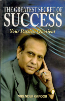 The Greatest Secret of Success:Your Passion Quotient