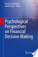 Psychological Perspectives on Financial Decision Making