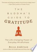 The Buddha s Guide to Gratitude