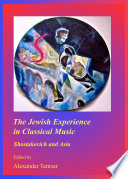 The Jewish Experience in Classical Music