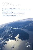 Pdf Une personnalité juridique pour le Fleuve Saint-Laurent et les Fleuves du monde Telecharger