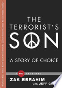 """The Terrorist's Son: A Story of Choice"" by Zak Ebrahim, Jeff Giles"