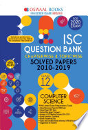 Oswaal ISC Question Bank Class 12 Computer Science Chapterwise & Topicwise (For March 2020 Exam)
