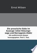 Die prosaische Edda im Auszuge nebst Volsunga-saga und Nornagests-th?ttr