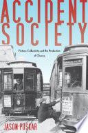 Accident Society