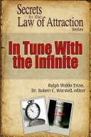 In Tune With the Infinite - Secrets to the Law of Attraction