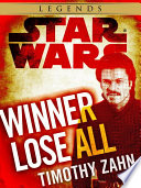 Winner Lose All  A Lando Calrissian Tale  Star Wars Legends  Novella
