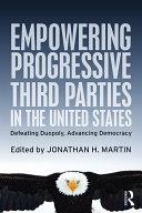 Empowering Progressive Third Parties in the United States [Pdf/ePub] eBook