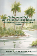 The Pentagon of Faith: A Christian's Need for the Traditional Faith of our Fathers